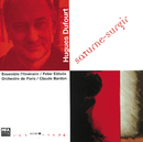 Dufourt: Saturne - Surgir/Ensemble L'Itineraire, Peter Eötvös, Orchestre de Paris, Claude Bardon