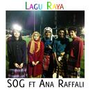 Lagu Raya (feat. Ana Raffali)/SOG