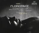 Handel: Il Floridante, HWV 14/Marijana Mijanovic, Vito Priante, Joyce DiDonato, Sharon Rostorf-Zamir, Il Complesso Barocco, Alan Curtis