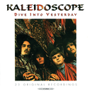Dive Into Yesterday/Kaleidoscope