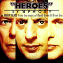 Philip Glass: Heroes Symphony/American Composers Orchestra, Dennis Russell Davies