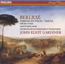 Berlioz: Harold en Italie; Tristia/Gérard Caussé, The Monteverdi Choir, Orchestre Révolutionnaire et Romantique, John Eliot Gardiner