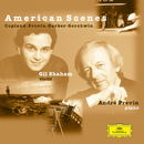 Gil Shaham / André Previn - American Scenes/Gil Shaham, André Previn