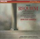 Fauré: Requiem / Debussy: Trois chansons de Charles d'Orléans / Saint-Saëns: Calme des nuits/The Monteverdi Choir, Orchestre Révolutionnaire et Romantique, John Eliot Gardiner