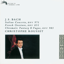 Bach, J.S.: Italian Concerto; Partita in B minor etc./Christophe Rousset