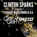 Gold Rush (Cash Cash x Gazzo Remix) (feat. 2 Chainz, Macklemore, D.A.)/Clinton Sparks