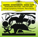 Bartók: Divertimento; Dance Suite; Two Pictures; Hungarian Sketches/Chicago Symphony Orchestra, Pierre Boulez