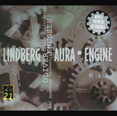 Lindberg: Aura; Engine/BBC Symphony Orchestra, Oliver Knussen