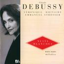 ドビュッシー:カキョクシュウ4/デ/Veronique Dietschy, Emmanuel Strosser