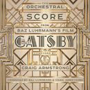 The Orchestral Score From Baz Luhrmann's Film The Great Gatsby/Craig Armstrong