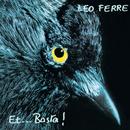 Et...Basta! (CD 18 / 21)/Léo Ferré