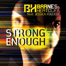 Strong Enough (feat. Jessica Folcker)/Barnes & Heatcliff