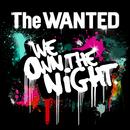 ウィ・オウン・ザ・ナイト/The Wanted