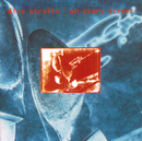 On Every Street (Remastered)/Dire Straits