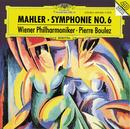 """Mahler: Symphony No.6 """"Tragic""""/Wiener Philharmoniker, Pierre Boulez"""