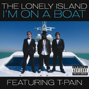 I'm On A Boat (Explicit Version) (feat. T-Pain)/The Lonely Island