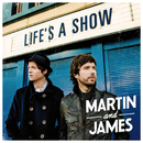 Life's A Show/Martin and James