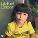 L'Espoir (CD 19 / 21)/Léo Ferré