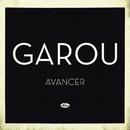 Avancer/Garou