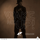 Wake Me Up (Remixes)/Avicii