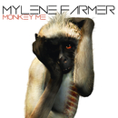 Monkey Me/Mylène Farmer