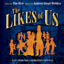 The Likes Of Us (2005 Sydmonton Festival)/Andrew Lloyd Webber