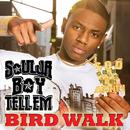 Bird Walk/Soulja Boy Tell'em