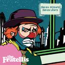 セヴン・ナイツ・セヴン・デイズ/The Fratellis