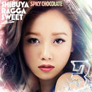 渋谷 RAGGA SWEET COLLECTION 3/SPICY CHOCOLATE