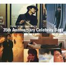 TATSUHIKO YAMAMOTO 35th Anniversary Celebrity Best/山本 達彦