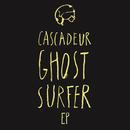 Ghost Surfer/Cascadeur