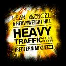 Heavy Traffic (Redfern Mix) (feat. Lee Monro)/Leah Mencel, Heavyweight Hill