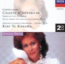 カントルーブ:オーヴェルニュの歌/Kiri Te Kanawa, Lynn Harrell, English Chamber Orchestra, Jeffrey Tate