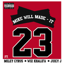 23 (feat. Miley Cyrus, Wiz Khalifa, Juicy J)/Mike WiLL Made-It