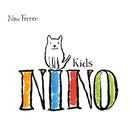 Nino Kids/Nino Ferrer