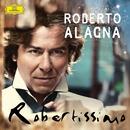 Robertissimo/Roberto Alagna