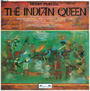 Purcell: The Indian Queen/April Cantelo, Wilfred Brown, Robert Tear, Ian Partridge, Christopher Keyte, The St. Anthony Singers, English Chamber Orchestra, Sir Charles Mackerras
