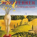 La Désabusion/Nino Ferrer