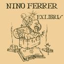 Ex Libris/Nino Ferrer