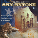 Rose Of San Antone: Classic Texas Swing Melodies/Jim Hendricks
