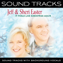 It Feels Like Christmas Again (Sound Tracks With Background Vocals)/Jeff & Sheri Easter
