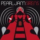 Sirens/Pearl Jam
