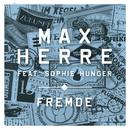 Fremde (feat. Sophie Hunger)/Max Herre