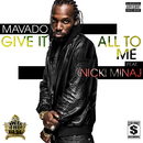 Give It All To Me (feat. Nicki Minaj)/Mavado