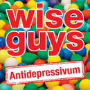 Antidepressivum/Wise Guys