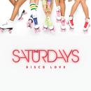 Disco Love (Remixes)/The Saturdays