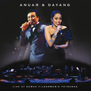 Anuar and Dayang Live At Dewan Filharmonik Petronas/Anuar Zain, Dayang Nurfaizah