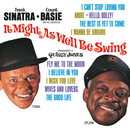 It Might As Well Be Swing/Frank Sinatra, Count Basie And His Orchestra