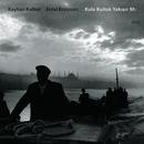 Kula Kulluk Yakişir Mi (Live In Bursa / 2011)/Kayhan Kalhor, Erdal Erzincan