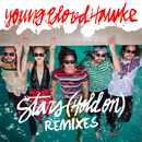 Stars (Hold On) (Remixes)/Youngblood Hawke